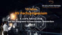 10 Jahre AV-Fachsymposium auf der ISE 2018 in Amsterdam